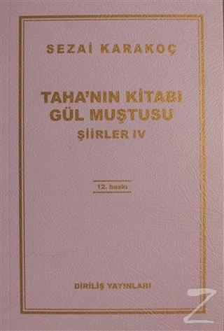 Taha'nın Kitabı Gül Muştusu - Şiirler 4