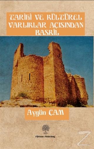 Tarihi ve Kültürel Varlıklar Açısından Baskil
