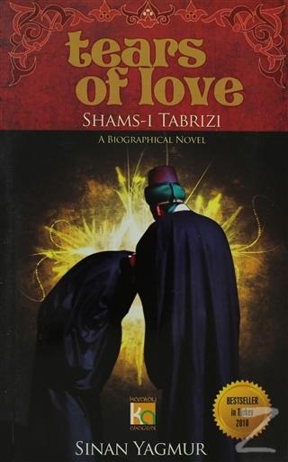 Tears of Love Shams-ı Tabrızı
