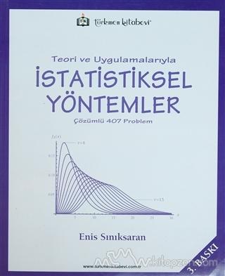 Teori ve Uygulamalarıyla İstatistiksel Yöntemler