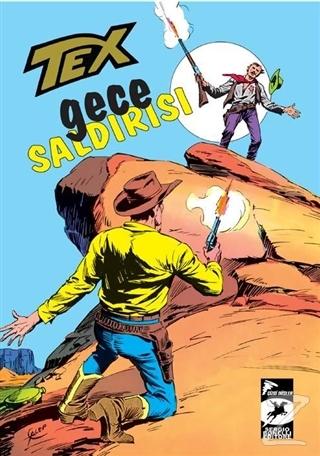 Tex Klasik Seri: 23 / Gece Saldırısı - İki Rakip