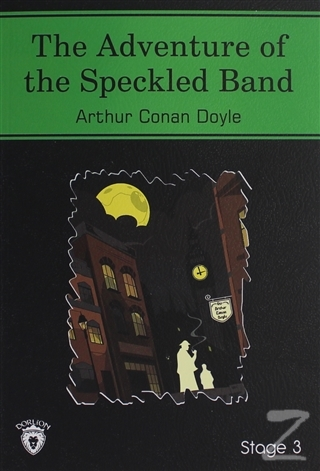 The Adventure Of The Speckled Band İngilizce Hikayeler Stage 3