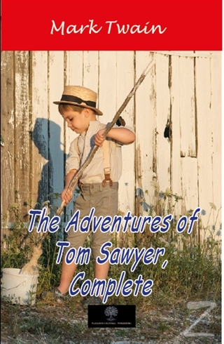 The Adventures of Tom Sawyer Complete