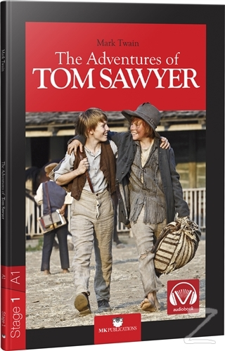 The Adventures of Tom Sawyer - Stage 1 - İngilizce Hikaye