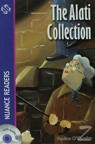 The Alati Collection (Nuance Readers Level 4)