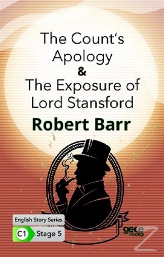 The Count's Apology - The Exposure of Lord Stansford