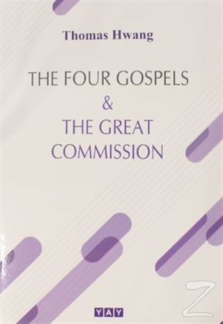 The Four Gospels and The Great Commission