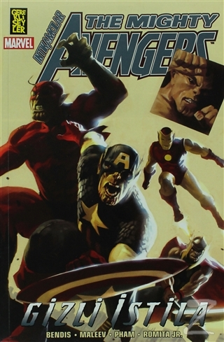 The Mighty Avengers 3. Cilt - Gizli İstila 1. Kitap Brian Michael Bend