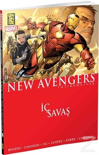 The New Avengers İntikamcılar Cilt: 5- İç Savaş