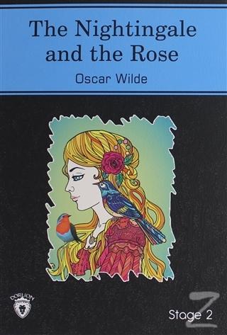 The Nightingale And The Rose İngilizce Hikayeler Stage 2