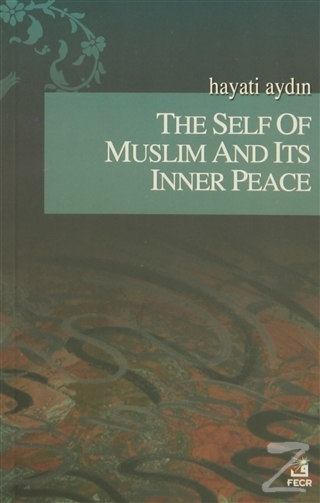 The Self Of Muslim And Its Inner Peace