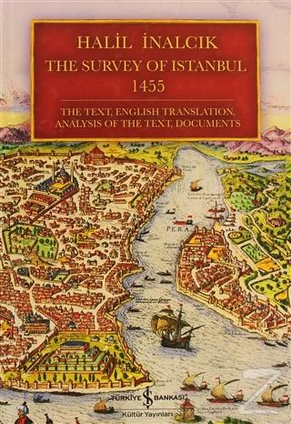 The Survey of Istanbul 1455 (Ciltli)
