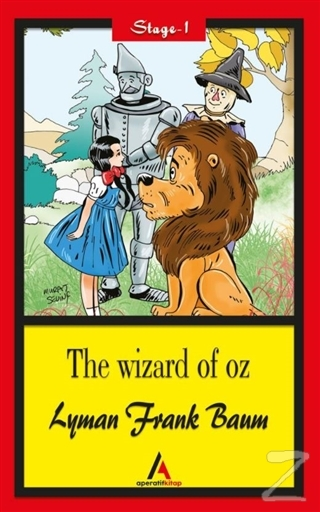 The Wizard Of Oz - Stage 1 Lyman Frank Baum