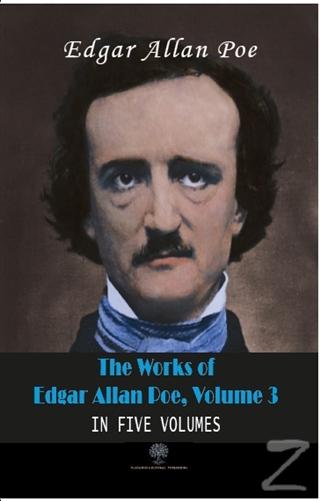 The Works Of Edgar Allan Poe, Volume 3