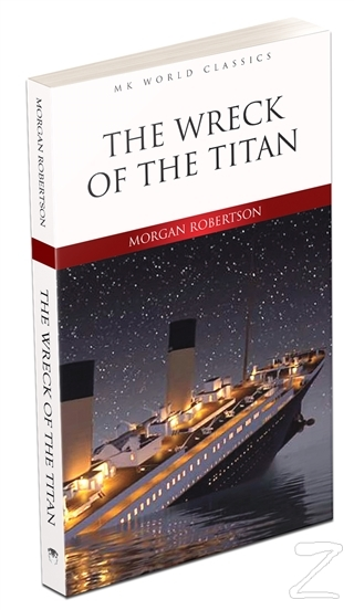The Wreck of the Titan Morgan Robertson