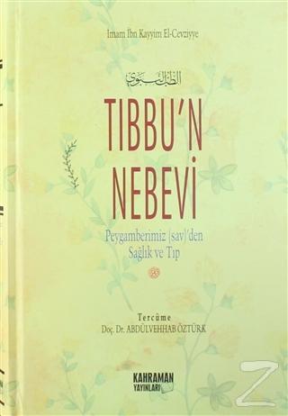 Tıbbu'n Nebevi (2. Hamur) (Ciltli)