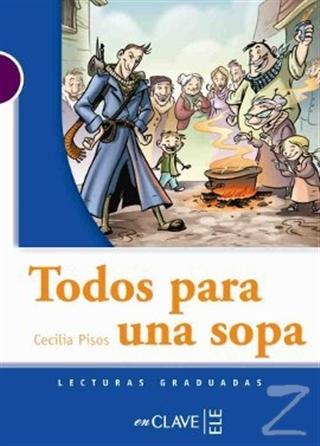 Todos Para Una Sopa (LG Nivel-1) İspanyolca Okuma Kitabı