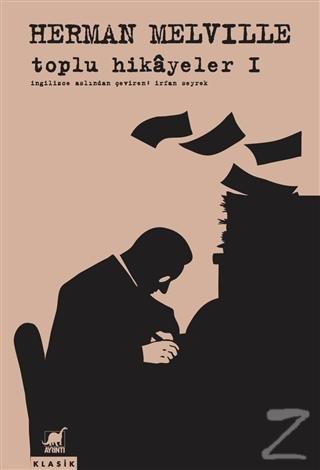 Toplu Hikayeler 1 Herman Melville