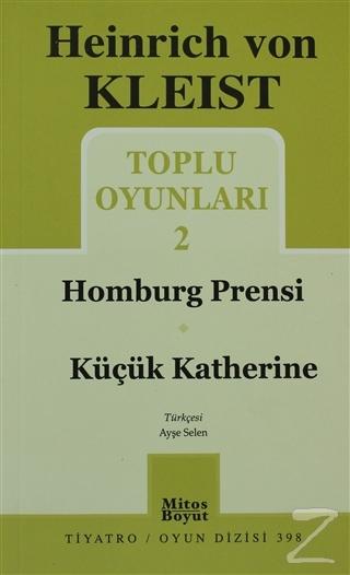 Toplu Oyunları 2 - Homburg Prensi / Küçük Katherine
