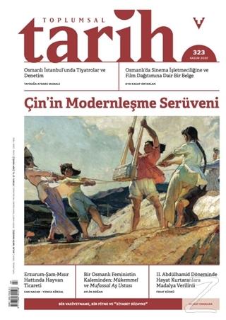 Toplumsal Tarih Dergisi Sayı: 323 Kasım 2020