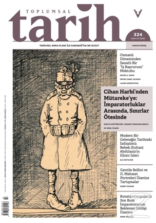 Toplumsal Tarih Dergisi Sayı: 324 Aralık 2020