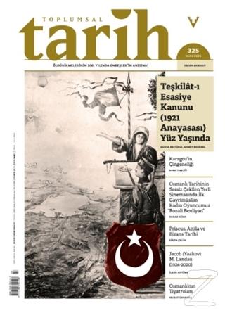 Toplumsal Tarih Dergisi Sayı: 325 Ocak 2021