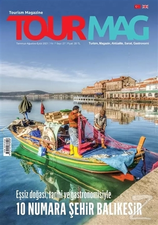 TOURMAG Turizm Dergisi Sayı:27 Temmuz-Ağustos-Eylül 2021