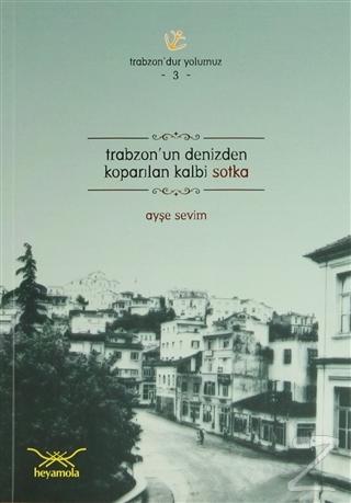 Trabzon'un Denizden Koparılan Kalbi Sotka