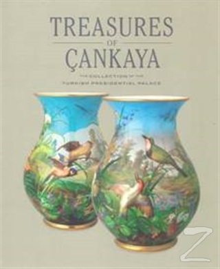 Treasures of Çankaya (Ciltli)