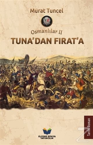 Tuna'dan Fırat'a - Osmanlılar 2