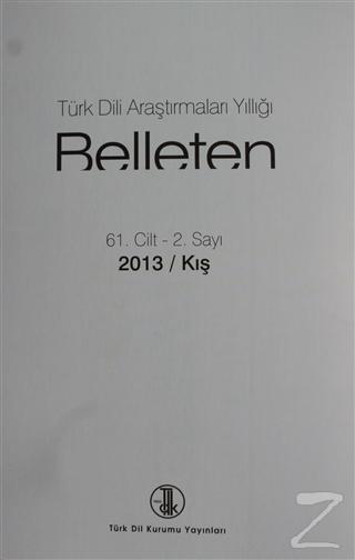 Türk Dili Araştırmaları Yıllığı Belleten 2013 / Kış