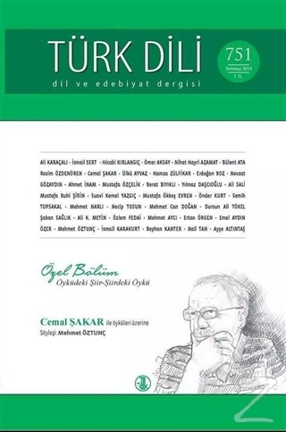 Türk Dili Dergisi Sayı: 751 Temmuz 2014