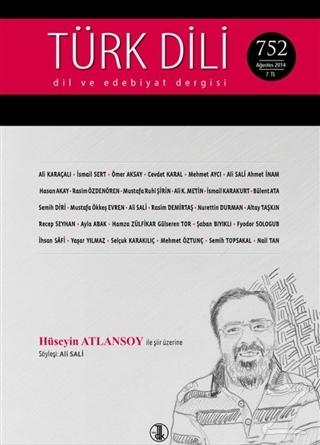 Türk Dili Dergisi Sayı: 752 Ağustos 2014