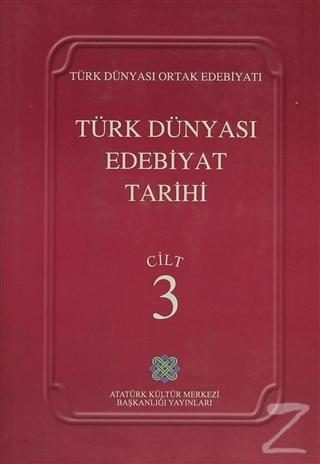 Türk Dünyası Edebiyat Tarihi Cilt: 3 (Ciltli)