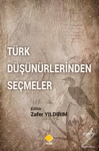 Türk Düşünürlerinden Seçmeler