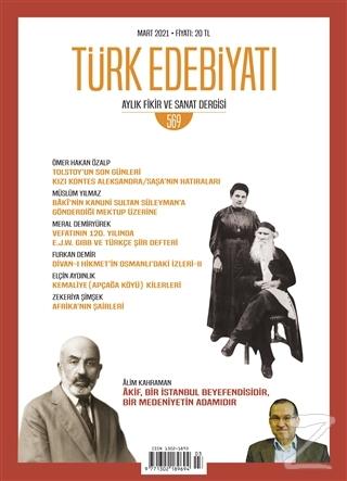 Türk Edebiyatı Dergisi Sayı: 569 Mart 2021
