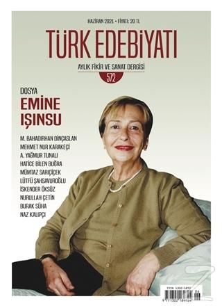 Türk Edebiyatı Dergisi Sayı: 572 Haziran 2021 Kolektif