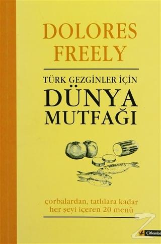 Türk Gezginler için Dünya Mutfağı