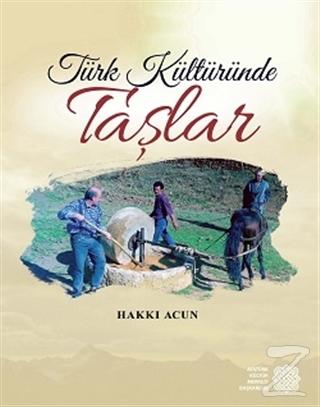 Türk Kültüründe Taşlar (Ciltli)