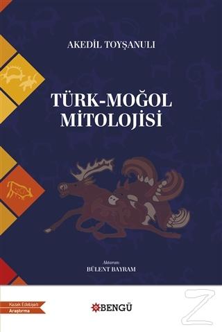 Türk - Moğol Mitolojisi