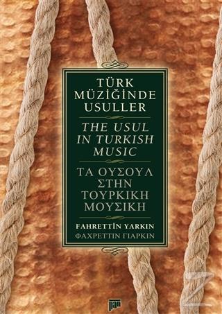 Türk Müziğinde Usuller / The Usul in Turkish Music