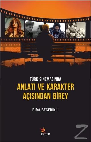 Türk Sinemasında Anlatı ve Karakter Açısından Birey Rifat Becerikli