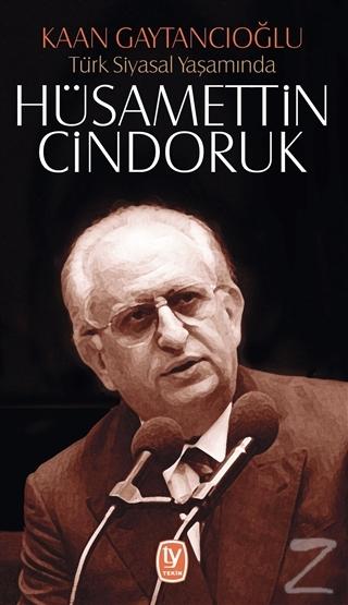Türk Siyasal Yaşamında Hüsamettin Cindoruk