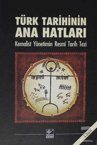 Türk Tarihinin Ana Hatları (Ciltli)