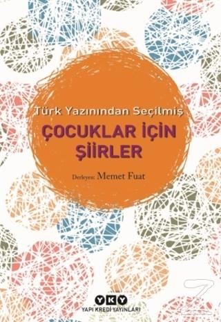 Türk Yazınından Seçilmiş Çocuklar İçin Şiirler