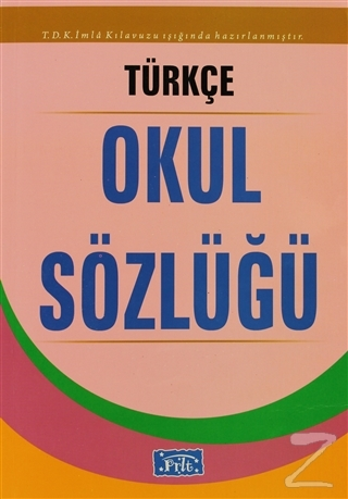 Türkçe Okul Sözlüğü (Ciltli)