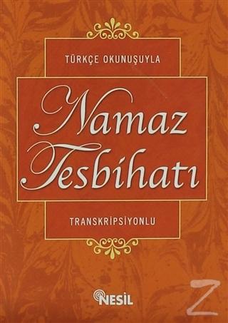 Türkçe Okunuşuyla Namaz Tesbihatı