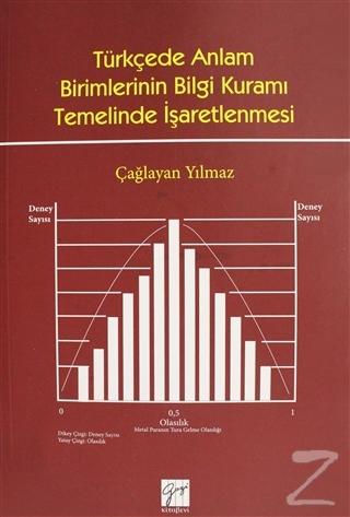 Türkçede Anlam Birimlerinin Bilgi Kuramı Temelinde İşaretlenmesi