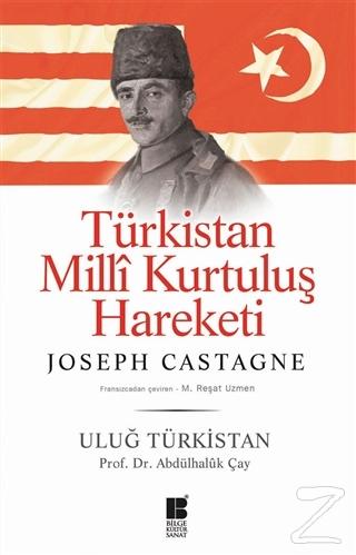 Türkistan Milli Kurtuluş Hareketi : Uluğ Türkistan