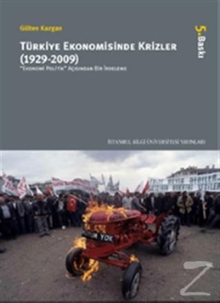 Türkiye Ekonomisinde Krizler - 1929-2009